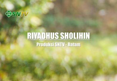 Kajian Kitab : Riyadhussholihin – Bab Dzikir Pagi dan Petang