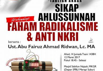 Tabligh Akhbar – Sikap Ahlussunnah Terhadap Faham Radikalisme & Anti NKRI